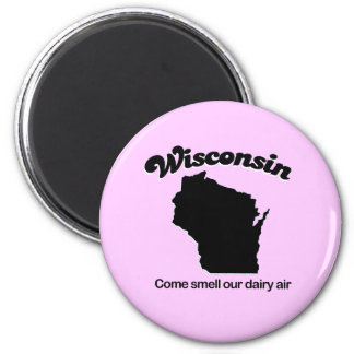Wisconsin - Come smell our dairy air 6 Cm Round Magnet
