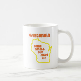 Wisconsin Come Smell Our Dairy Air Coffee Mug