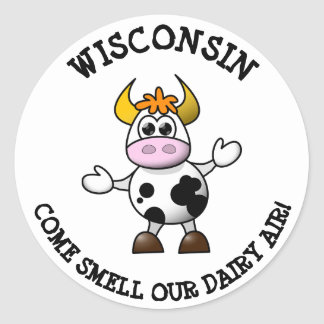 Wisconsin Come Smell our Dairy Air Funny  Stickers