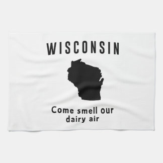 Wisconsin Come Smell Our Dairy Air Tea Towel