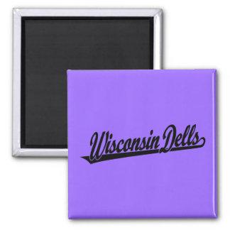Wisconsin Dells script logo in black Square Magnet
