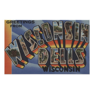 Wisconsin Dells, Wisconsin - Large Letter Scenes Poster