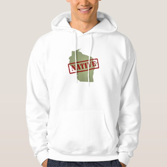 Wisconsin Native with Wisconsin Map Hoodie