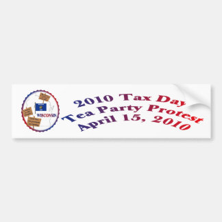 Wisconsin Tax Day Tea Party Protest Car Bumper Sticker