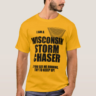 Wisconsin Tornado Storm Chaser T-shirt