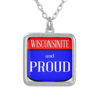 Wisconsinite And Proud Silver Plated Necklace