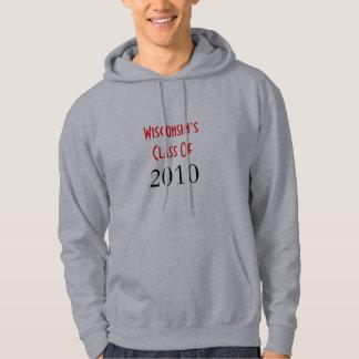 Wisconsin's Class Of , 2010 Hoodie