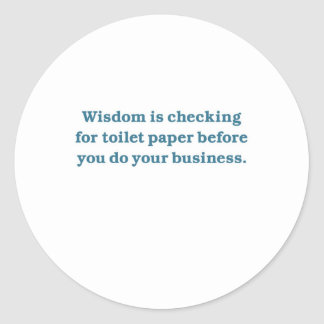 Wisdom (blue toilet bowl) classic round sticker