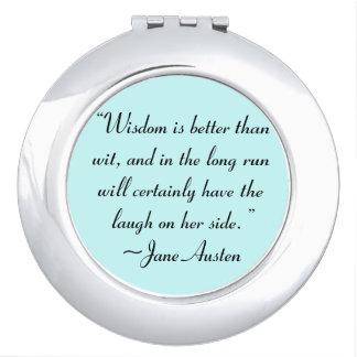 Wisdom is Better Than Wit Jane Austen Quote Travel Mirrors