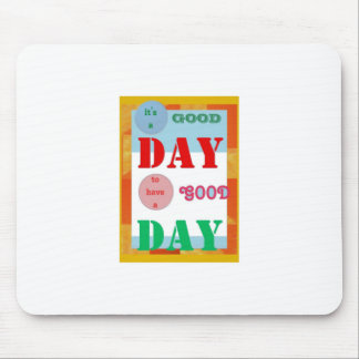 Wisdom Quote GoodDay GOOD DAY Fun Gifts Mouse Pad