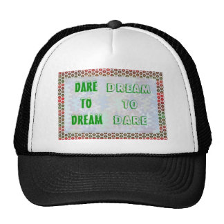 Wisdom Words: Dare to DREAM - Dream to DARE Mesh Hats