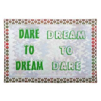 Wisdom Words Dare to DREAM - Dream to DARE Placemat