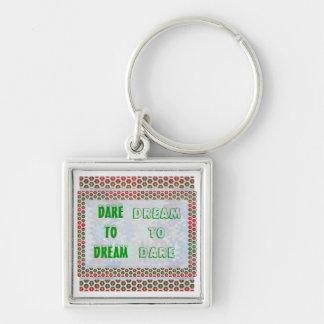 Wisdom Words: Dare to DREAM - Dream to DARE Silver-Colored Square Key Ring