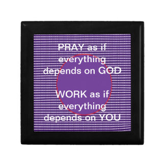 Wisdom words: GOD Work Pray Intensity Emotion Small Square Gift Box
