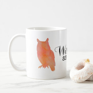 Wise as an Owl Typographical Watercolor Coffee Mug