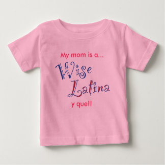 wise_latina_mom_tshirt_baby baby T-Shirt
