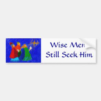 Wise Men Still Seek Him Bumper Sticker
