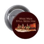 Wise Men Still Seek Him, Christmas 6 Cm Round Badge