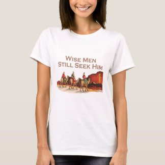 Wise Men Still Seek Him, Christmas T-Shirt