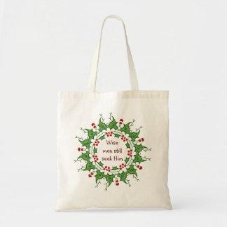 """""""Wise men still seek Him"""" Holly Design Tote Bag"""