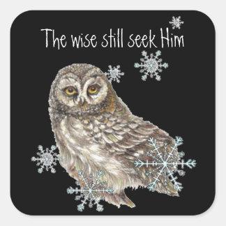 Wise Men Still Seek Him Quote Owl Bird Square Sticker