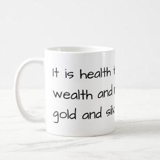 "Wise Muge - ""Health is wealth"" Coffee Mug"
