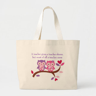Wise Owl A teacher cares Large Tote Bag