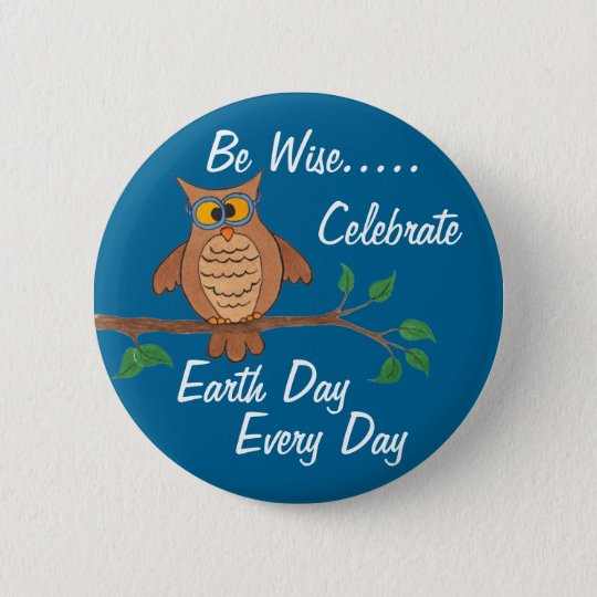 Wise Owl Celebrate Earth Day Every Day -