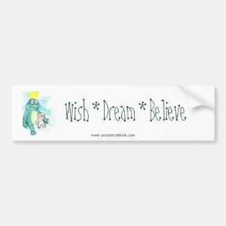 Wish * Dream * Believe Car Bumper Sticker