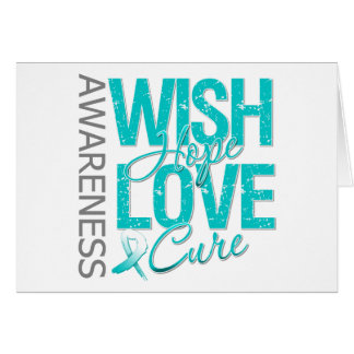 Wish Hope Love Cure Cervical Cancer Greeting Card