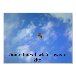 wish I was a kite Posters