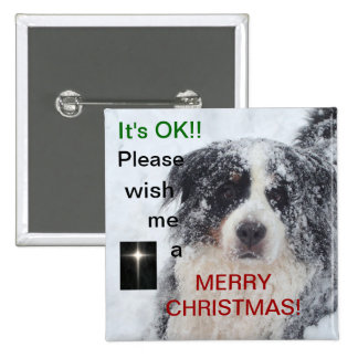 Wish me a Merry Christmas button with adorable dog