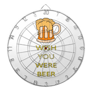 Wish you were beer funny design dartboard
