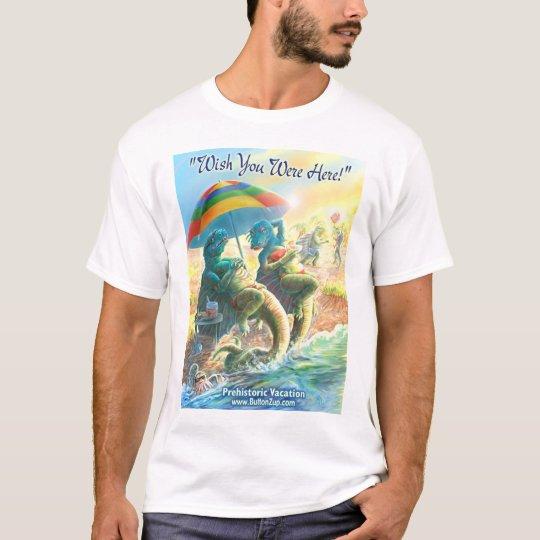 Wish You Were Here Dinosaur Vacation T-Shirt