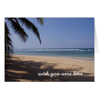 wish you were here... greeting card