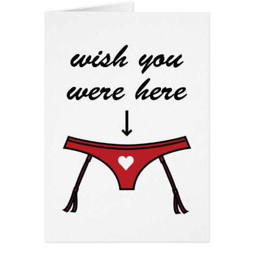 Wish You Were Here. Valentine's Card.