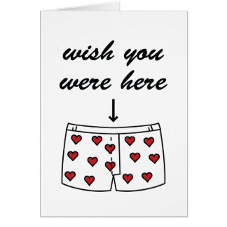 Wish You Were Here. Valentine's Card. Note Card