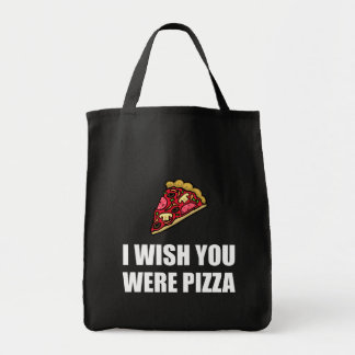 Wish You Were Pizza Grocery Tote Bag