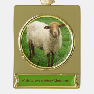 Wishing EWE a Merry Christmas Ornament Gold Plated Banner Ornament