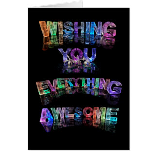 Wishing You Everything Awesome Card