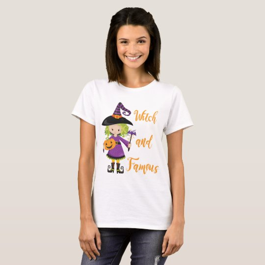 Witch and Famous T-Shirt