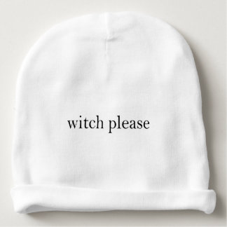 Witch Please Baby Beanie