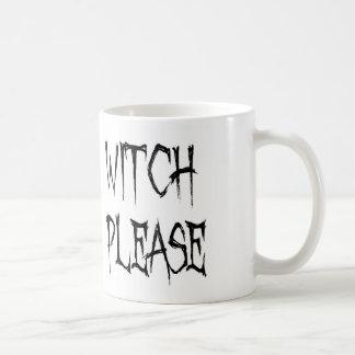 Witch please coffee mug