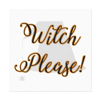 witch please funny halloween with hat canvas print