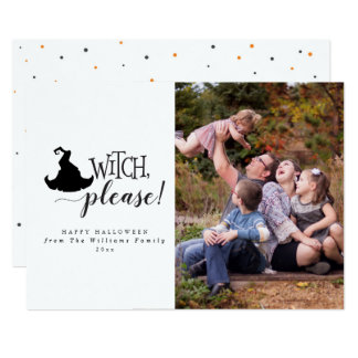 Witch, Please Halloween Photo Cards