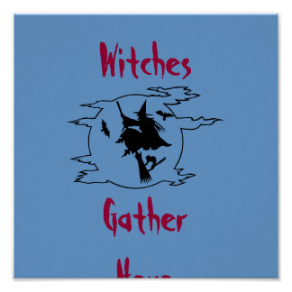 Witches, Gather Here-Poster Poster