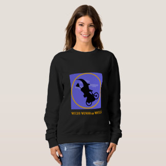 Witchy Woman on Wheels for Halloween Sweatshirt