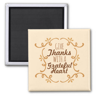 With A Grateful Heart Thanksgiving | Magnet