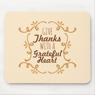 With A Grateful Heart Thanksgiving | Mousepad