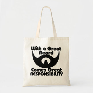 With a great beard comes great resposibility budget tote bag